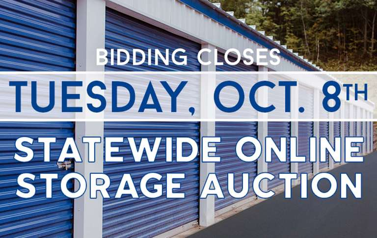 THIS IS AN ADVERTISEMENT for our Statewide Online Storage Auction Ending Tuesday, October 8th!