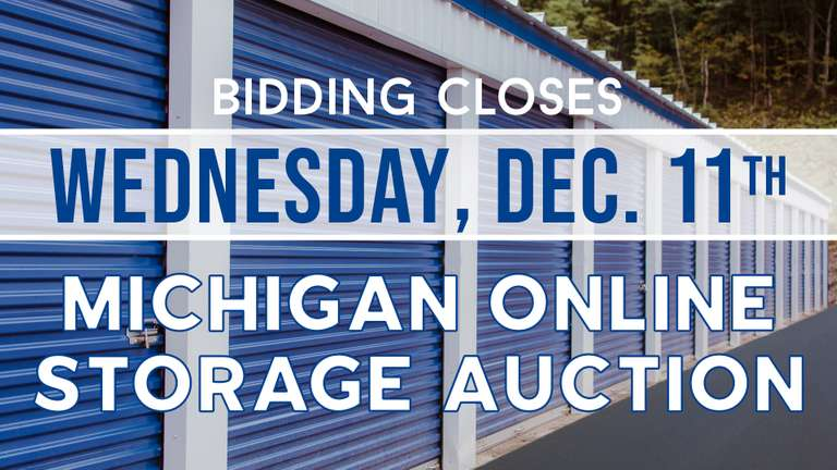 December 11th (Wednesday) - Michigan Online Storage Auction
