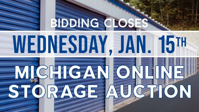 January 15th (Wednesday) - Michigan Online Storage Auction