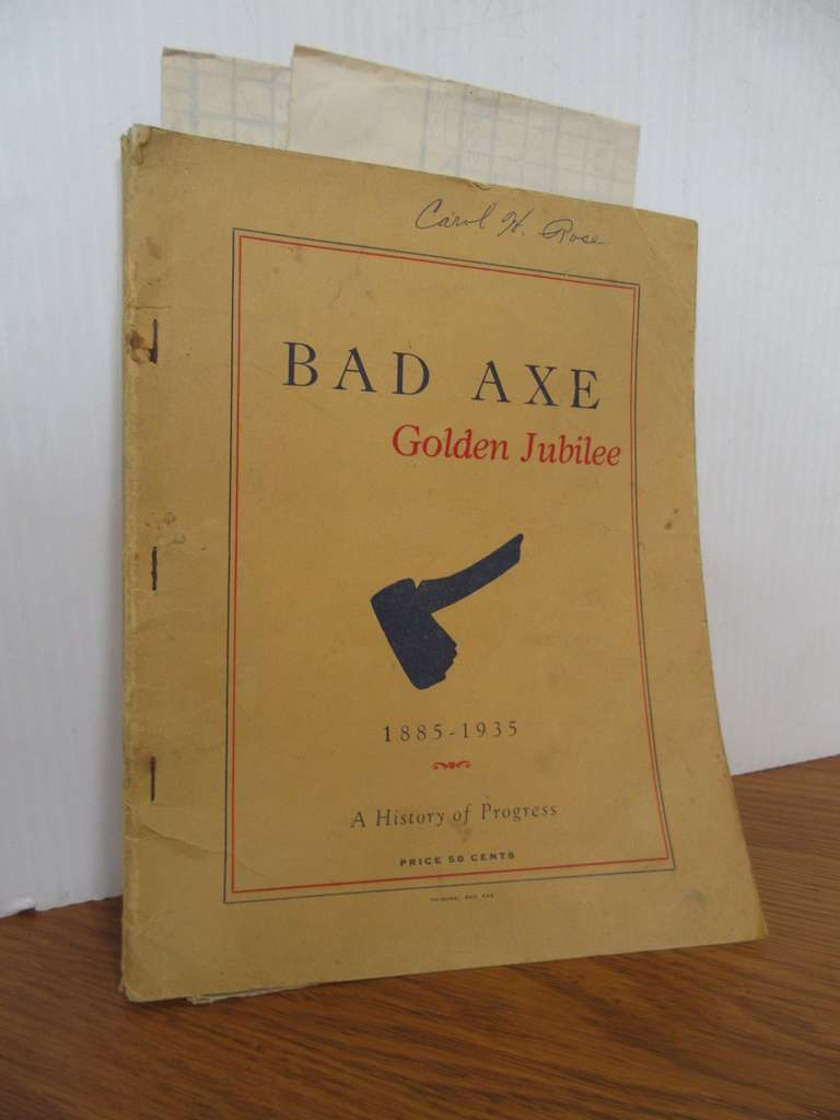 Bad Axe Golden Jubilee 1935 Book, Editor Paul Soini