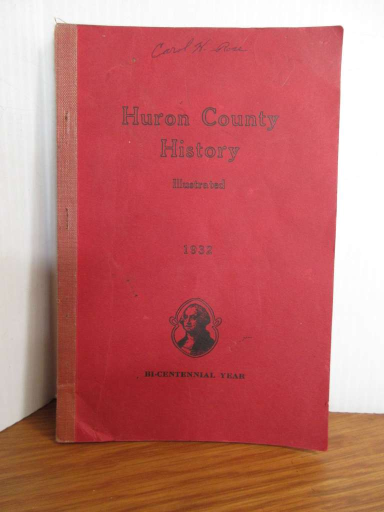 1932 Huron County History Book by Chester Hey, Red in Color
