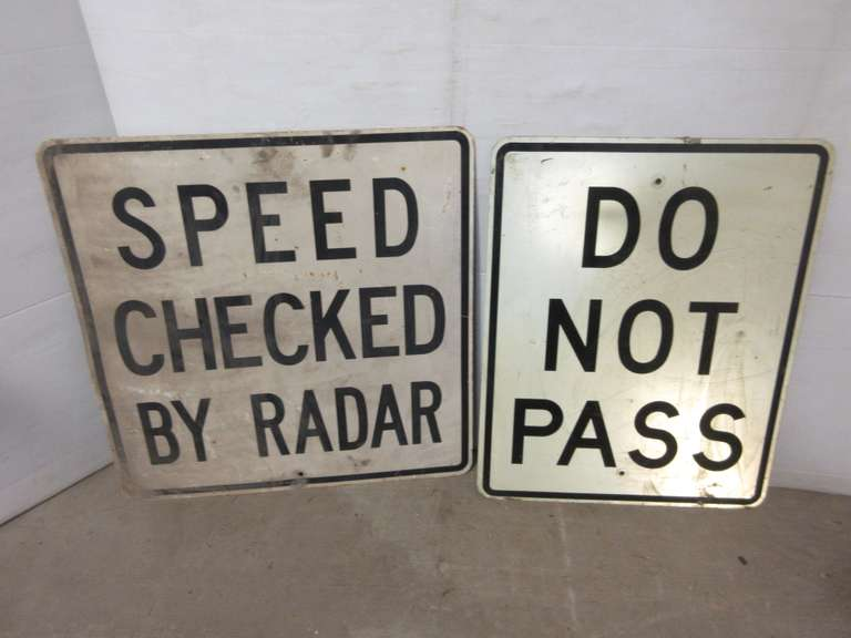 "(2) Old Metal Road Signs, Include: ""Do Not Pass"", 30"" x 24""; ""Radar"", 30"" x 30"""